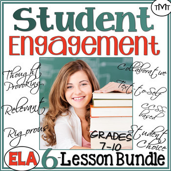 Student ♥ Engagement Bundle of Language Arts Lessons for Middle and High School