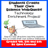 Science Technology Project, Students Create Their Own Science WebQuest