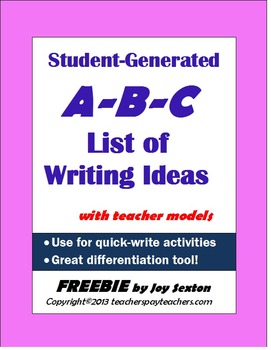 Student-Generated Writing Topics: A-B-C List FREEBIE