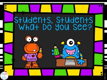 Students, Students What Do You See? Book and Activities