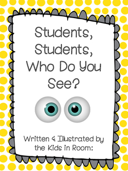 Students, Students, Who Do You See? Class Book