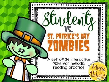 Students Vs. St. Patrick's Day Zombies {36 Games for Melodic Practice}