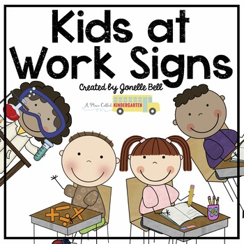 Kids at Work Signs