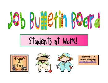 Students at Work...Classroom Job Board