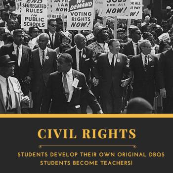 Students become Teachers Civil Rights DBQ