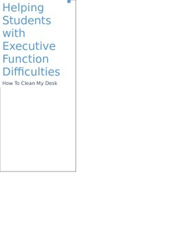 Students with Executive Function Difficulties: How to Clean Your Desk