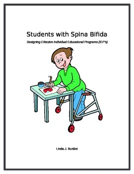 Students with Spina Bifida: Designing Effective IEP's
