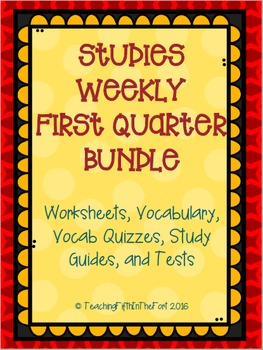 Studies Weekly First Quarter Bundle - Vocabulary, Questions, Study Guides, Tests