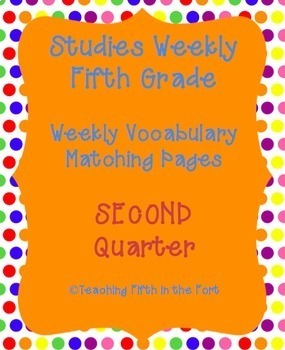 Studies Weekly Vocabulary Matching Pages SECOND Quarter Weeks 8-14 NO PREP