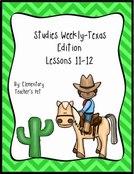 Studies Weekly (Weeks 11-12)- Texas Edition-3rd Grade