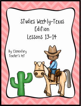 Studies Weekly (Weeks 13-14)- Texas Edition
