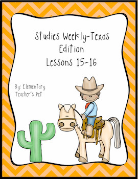 Studies Weekly (Weeks 15-16)- Texas Edition-3rd Grade