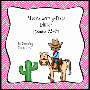 Studies Weekly (Weeks 23-24)- Texas Edition-3rd Grade