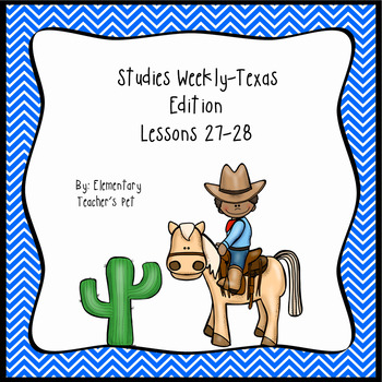 Studies Weekly (Weeks 27-28)- Texas Edition