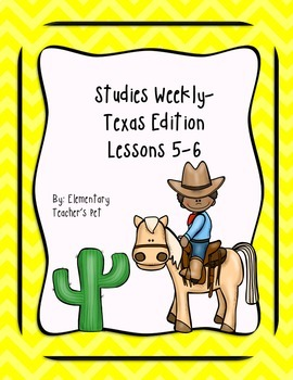 Studies Weekly (Weeks 5-6)- Texas Edition