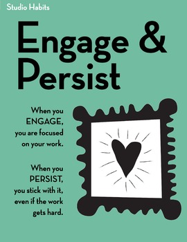 Studio Habits Posters: Engage and Persist