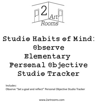 Studio Habits of Mind: Observe Personal Objective Tracker