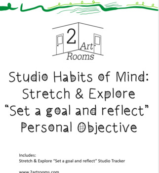 Studio Habits of Mind: Stretch & Explore Personal Objective Tracker