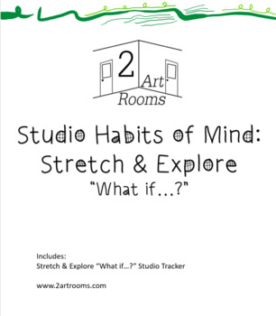 "Studio Habits of Mind: Stretch & Explore ""What if..."" Studio Tracker"