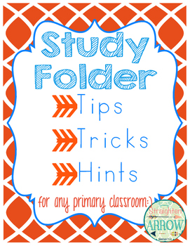 Study Folder:  Tips, Tricks, and Hints