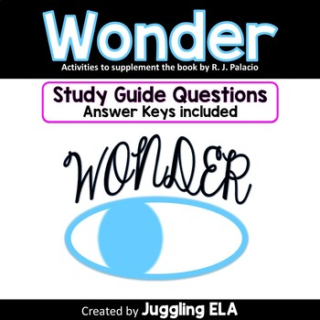 Study Guide Questions and Answers for the novel Wonder by R.J. Palacio