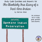 Study Guide Questions for The Absolutely True Diary of a Part-Time Indian