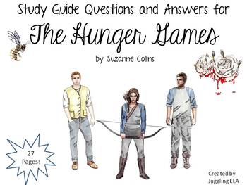 Study Guide Questions and Answers for The Hunger Games by Suzanne Collins