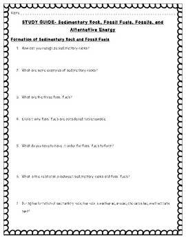 Study Guide-Sedimentary Rock, Fossil Fuels, Fossil, Alternative Energy  5.7A/C/D