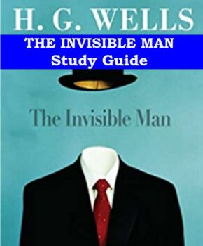 Study Guide                     The Invisible Man by H.G. Wells