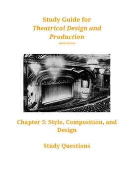Study Guide for CH5 Theatrical Design and Production