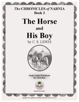 Study Guide for Narnia: The Horse and His Boy Workbook