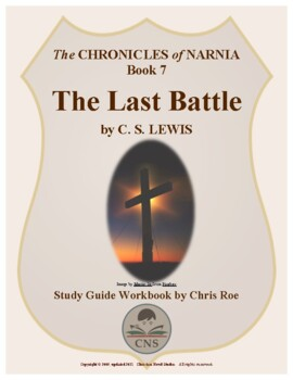 Study Guide for Narnia: The Last Battle Workbook