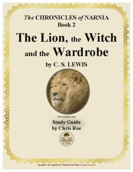 Study Guide for Narnia: The Lion, the Witch and the Wardrobe Interactive