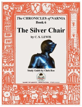 Study Guide for Narnia: The Silver Chair Interactive