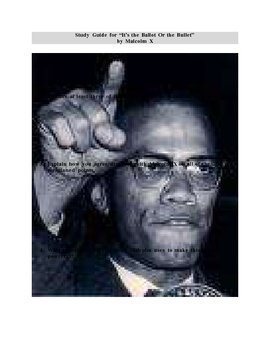 "Study Guide for ""The Ballot or the Bullet"" by Malcolm X"