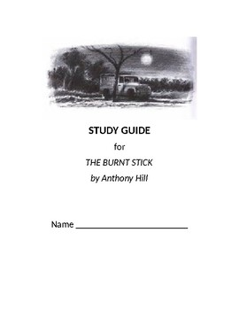 "Study Guide for ""The Burnt Stick"""