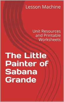 Study Guide for The Little Painter of Sabana Grande by Patricia Maloney Markun