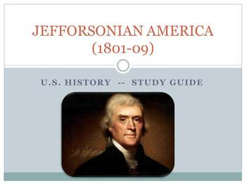 Study Guide on Jeffersonian American