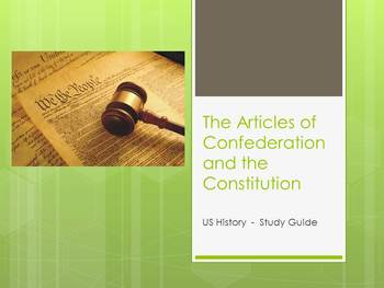 Study Guide on the Articles of Confederation and the Constitution