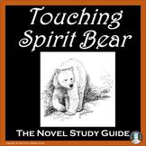 Touching Spirit Bear Novel Study Guide REMOTE READY DIGITA