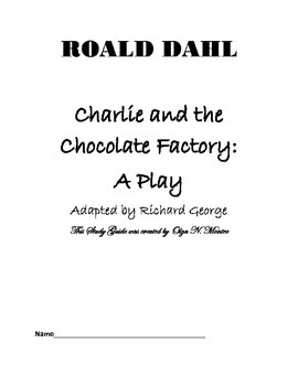 Study Guide to Charlie and the Chocolate Factory: A Play