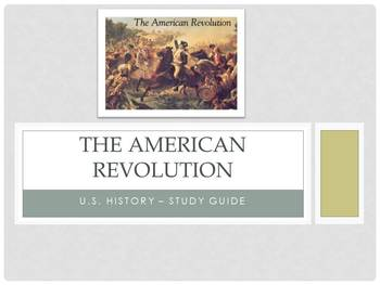 Study Guide to the American Revolution