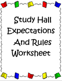 Study Hall Rules and Expectations Sheet