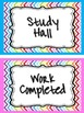 Study Hall/Completed Work Sign