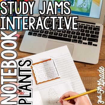 Study Jams Science Interactive Notebook - Plants