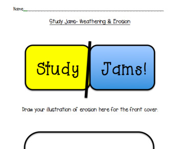 Study Jams Weathering and Erosion Interactive Notebook