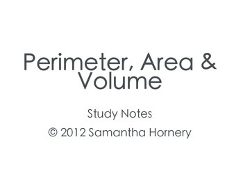 Study Notes: Perimeter, Area, Surface Area & Volume