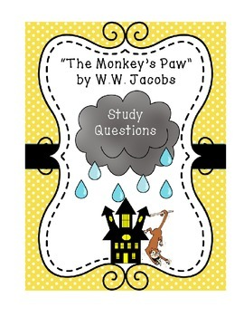 "Study Questions, ""The Monkey's Paw"" with Key"