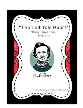 "Study Questions, ""The Tell-Tale Heart"""