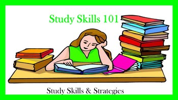 Study Skills 101:  Study Skills and Strategies Lesson